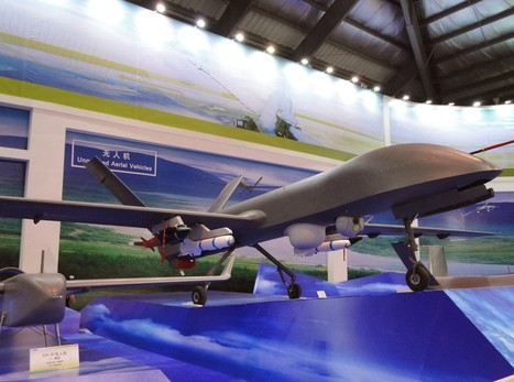 La Chine s'équipe en drones militaires ' Histoire de la Fin de la Croissance ' Scoop.it