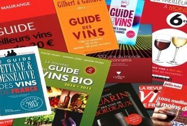 Guides des vins 2014 : lequel choisir ? - Magazine du vin - Mon Vigneron | Agenda du vin | Scoop.it