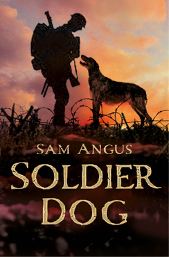 Soldier Dog | He'll always be true, faithful and brave, even to the last beat of his heart. | New Books Sept.-October | Scoop.it