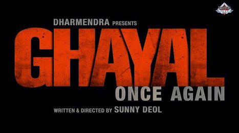 Ghayal Once Again! Sunny Deol All Set To Reprise His Role   Fashion and Trends   Scoop.it