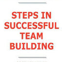 Steps in Successful Team Building - What You Need to Know: Definitions, Best Practices, Benefits and Practical Solutions book download<br/><br/>James Smith<br/><br/><br/>Download here http://ballosec.info/1/books/Step... | Team Building Canada | Scoop.it