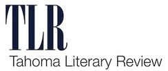 Announcing Tahoma Literary Review: A Professional Pay Lit Journal ... | A New Ulster | Scoop.it