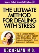 The Ultimate Method for Dealing With Stress: How To Eliminate Anxiety, Irritability And Other Types Of Stress Without Using Drugs, Relaxation Exercises or Stress Management Techniques   pressure to be perfect   Scoop.it