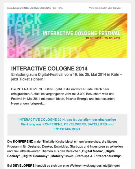 Newsletter 01-2014: Einladung zum INTERACTIVE COLOGNE FESTIVAL im Mai 2014 – jetzt Ticket sichern!   Web de Cologne   Scoop.it