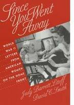 Since You Went Away ( letter ) | Women Homefront During WWII | Scoop.it