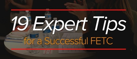 19 Expert Tips for a Successful FETC | Edtech | Scoop.it