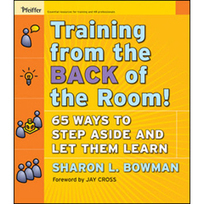 "Una nueva manera de enseñar para facilitar el aprendizaje y la innovación: ""Training from the back of the room"" 