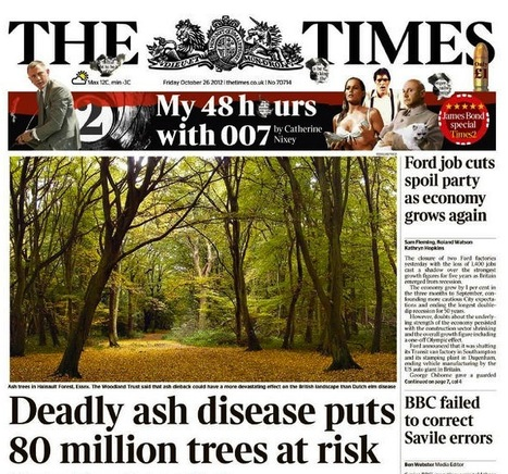 Plant pathology on the cover of The Times right there next to a James Bond Special #ashdieback | Plants and Microbes | Scoop.it
