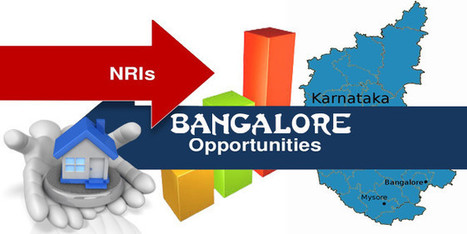 NRIs prefer Bengaluru as the investment destination | Real Estate News | Scoop.it