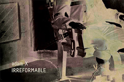 Adam X is Irreformable | DJing | Scoop.it