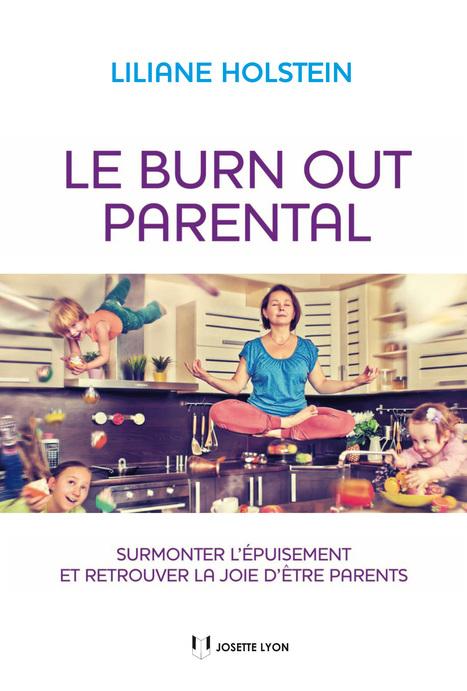 Les dix signes qui montrent que vous êtes en burn out parental | Info Psy | Scoop.it