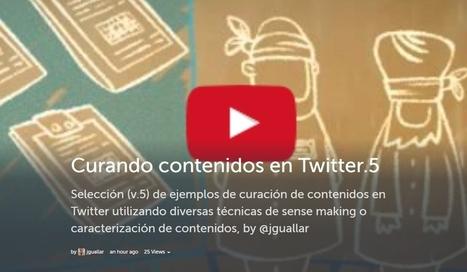 Storify Curando contenidos en Twitter v.5 | Los Content Curators | El rincón de mferna | Scoop.it