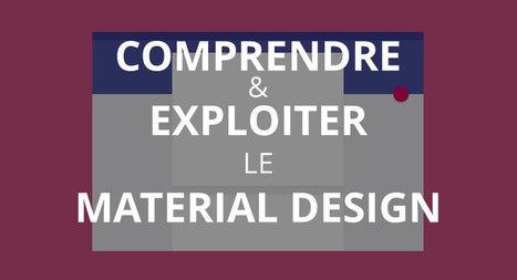 Material Design : Késako ? Quels avantages ? Quels enjeux ? | creation de sites web | Scoop.it