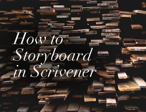 How to Storyboard in Scrivener | Scrivener, lecture et écriture numérique | Scoop.it