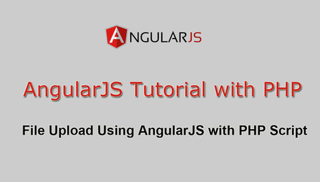 File Upload Using AngularJS with PHP Script | Povonte Blog | Scoop.it
