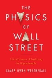 Book Review: The Physics of Wall Street | Những nhà vật lý trên Wall Street | Scoop.it