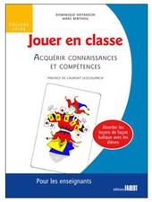 Le jeu dans la classe - Les Cahiers pédagogiques   TICE et Lettres   Scoop.it