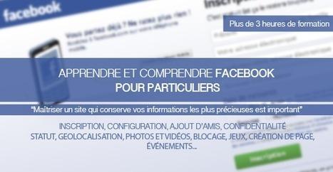 Apprendre et Comprendre Facebook pour particuliers (Facebook 2014)   Univers du web   Scoop.it