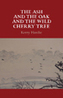 The Ash and the Oak and the Wild Cherry Tree by Kerry Hardie — Edinburgh Review | The Gallery Press | The Irish Literary Times | Scoop.it
