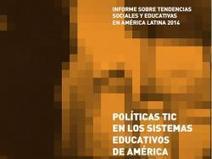 Políticas TIC en los sistemas educativos de América Latina | IIPE UNESCO BUENOS AIRES | Políticas Digitales | Scoop.it