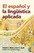 El español y la lingüística aplicada | Georgetown University Press | Todoele - ELE en los medios de comunicación | Scoop.it