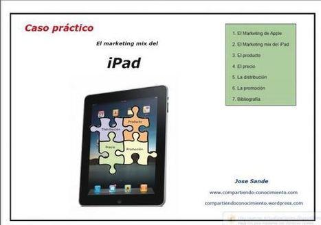 iPad, Caso práctico de marketing mix | Analisis, Sistemas ... | paulina | Scoop.it