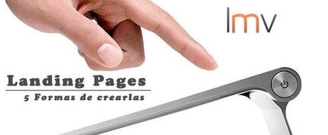 5 formas de crear Landing Pages en un abrir y cerrar de ojos   Links sobre Marketing, SEO y Social Media   Scoop.it