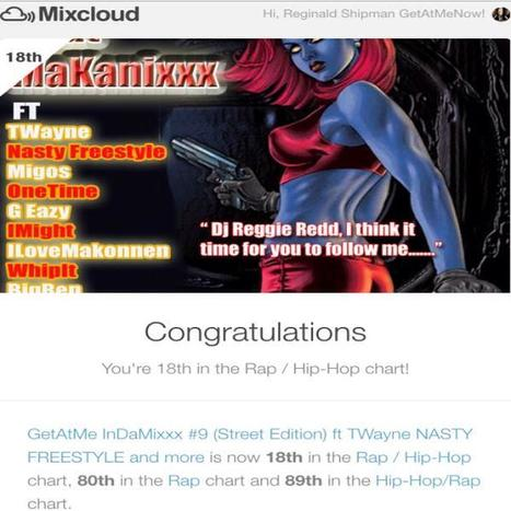 "GetAtMeInDaMixxx #9 ft TWayne ""NASTY FREESTYLE"" comes in at #18 on mixcloud.com rap/hiphop chart #AlwaysAnHonor 