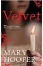 Velvet by Mary Hooper - review | Young Adult Books | Scoop.it