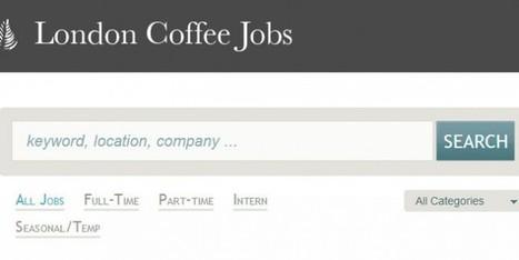 London Coffee Jobs, una web muy útil para trabajar en Londres | Busqueda de Empleo | Scoop.it