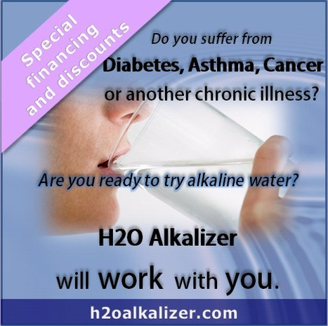H2O Alkalizer gives discount water ionizers to diabetes, asthma, and cancer sufferers. | The Basic Life | Scoop.it