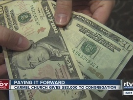 Carmel church gives $83k to congregation to inspire good - WRTV Indianapolis | Show Prep | Scoop.it