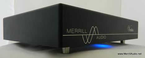 Merrill Audio Veritas Monoblock Amplifiers | Confessions of a Part ... | TopAudio | Scoop.it