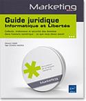 Livre : Guide juridique Informatique et Libertés - Collecte, traitement et sécurité des données dans l'univers numérique : ce que vous devez savoir | Libertés Numériques | Scoop.it