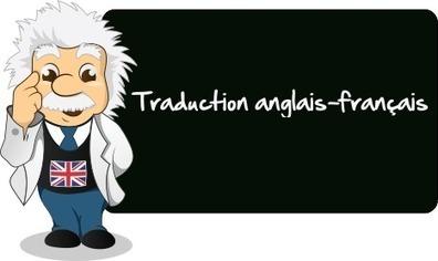 Traduction anglais-français, ce qu'il faut savoir - 365JPA   Apprendre les langues étrangères   Scoop.it