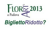 Cupon Florart 2013 - PADOVA | fiori e piante, curiosità e notizie | Scoop.it