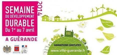 Semaine du développement durable à Guérande   Ville de Guérande   Développement durable   Scoop.it