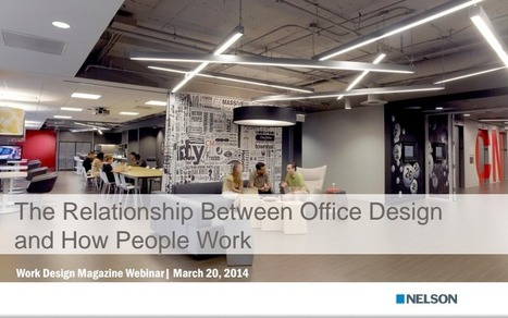 Webinar Recap: Office Design and How People Work | The future of work | Scoop.it