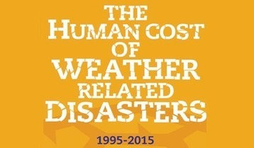 Twenty-year review shows 90% of disasters are weather-related; UNISDR | catastrophe risks | Scoop.it