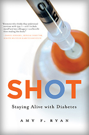 SHOT: Staying Alive with Type 1 Diabetes (with Giveaway!) : DiabetesMine: the all things diabetes blog | diabetes and more | Scoop.it