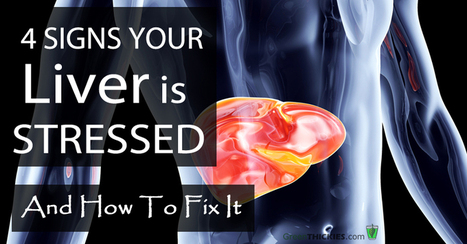 4 Signs Your Liver is STRESSED & How To Fix It | LIVER HEALTH----IT'S MORE IMPORTANT THAN YOU KNOW-- | Scoop.it