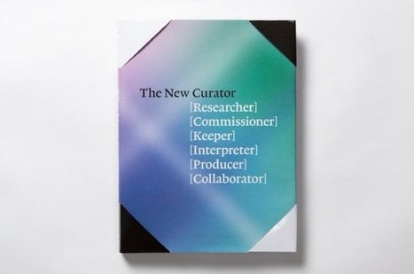 Book review: The New Curator | The Aesthetic Ground | Scoop.it