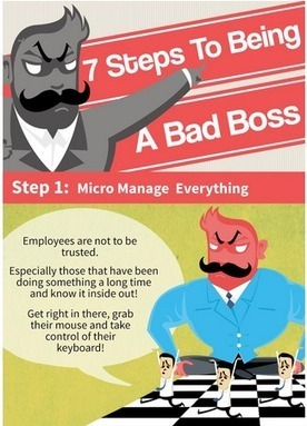 7 Steps that could lead you to becoming a Bad Boss #infographic | Leadership, Toxic Leadership, and Systems Thinking | Scoop.it