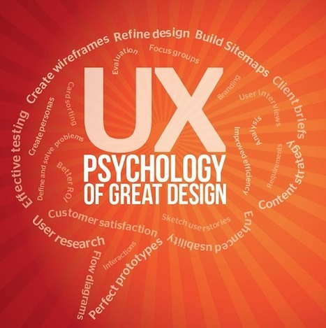 UX: Psychology of great design – part 2 | Features | Web Designer | Digital design | Scoop.it