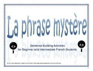 Sentence-building Activity in French - La phrase mystère | French Resources to Download and Print | Scoop.it