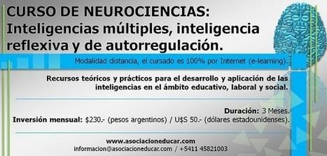 Neurociencias y Educación - Asociación Educar - Material gratuito, cursos a distancia, libros, talleres y formaciones en Neurociencias, Neuromanagement, Neuroeducación, Neurobiología, Neurofisiolog... | Neurociencia y Educación | Scoop.it