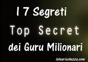 I sette segreti dei Guru Milionari | La Tua Ricchezza | Millionaire-Mind (Learn To Be Rich) | Scoop.it