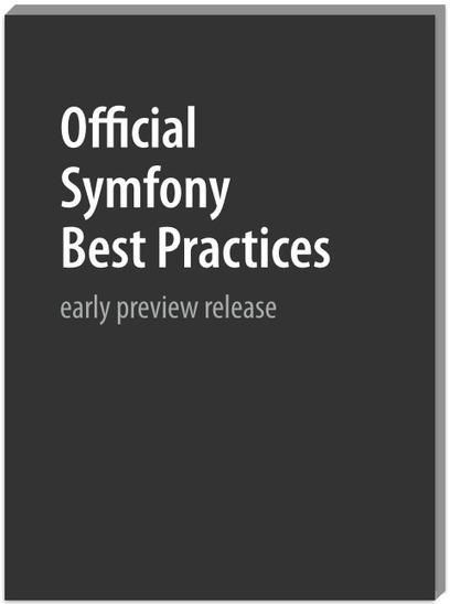 Official Symfony Best Practices | Web technology - ES | Scoop.it