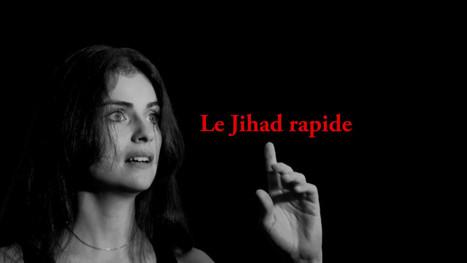 Le Jihad rapide - Le journal de Personne | World News | Scoop.it