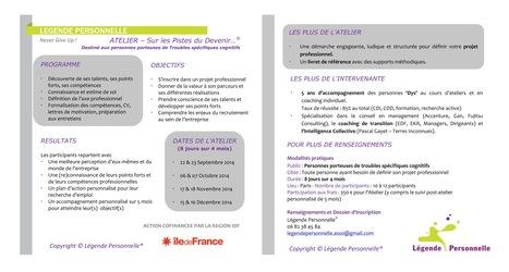Atelier Sur les Pistes du Devenir... | Insertion professionnelle Troubles Dys | Scoop.it
